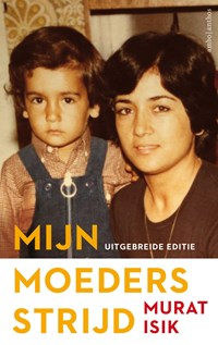 Mijn moeders strijd   Murat Isik  