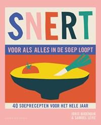 SNERT, voor als alles in de soep loopt | Joris Bijdendijk ; Samuel Levie |
