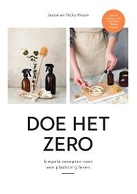 Doe het zero | Jessie Kroon ; Nicky Kroon |