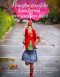 Hoogbegaafde kinderen versnellen niet | Renata Hamsikova |