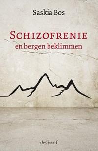 Schizofrenie en bergen beklimmen   Saskia Bos  