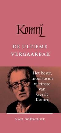 De ultieme vergaarbak   Gerrit Komrij  