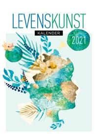 Levenskunst Scheurkalender 2021   auteur onbekend  