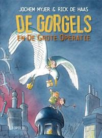 De Gorgels en de grote operatie   Jochem Myjer  