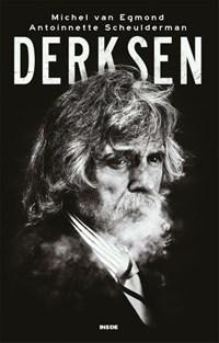 Derksen | Michel van Egmond ; Antoinnette Scheulderman |