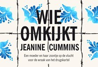 Wie omkijkt | Jeanine Cummins |
