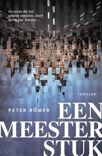 Een meesterstuk   Peter Römer  