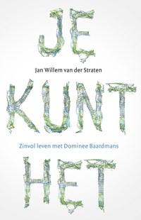 Je kunt het! | Jan Willem van der Straten |