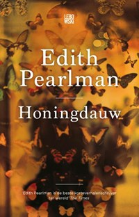 Honingdauw | Edith Pearlman ; Paul van der Lecq ; Bookmakers Vertalersteam |