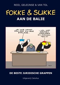 Fokke & Sukke aan de balie | Reid ; Bastiaan Geleijnse ; Van Tol |