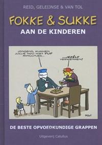 Fokke en Sukke aan de kinderen | Reid ; Geleijnse ; van Tol |