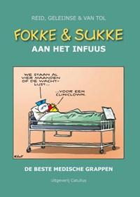 Fokke & Sukke aan het infuus | Reid ; Bastiaan Geleijnse ; Van Tol |