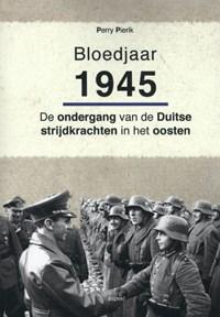 Bloedjaar 1945   Perry Pierik  