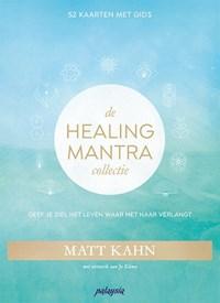 De Healing Mantra Collectie   Matt Kahn  