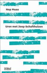 Uren met Joop Schafthuizen   Nop Maas   2000000019819