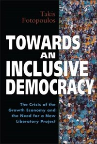 Towards an Inclusive Democracy | Takis Fotopoulos |