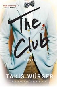 The Club | Würger, Takis ; Collins, Charlotte |