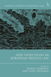 NEW DIRECTIONS IN EUROPEAN PRIVATE | Tridimas Takis |