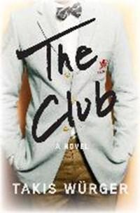 The Club | Takis Wurger |