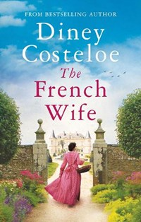 The french wife | Costeloe Diney Costeloe |