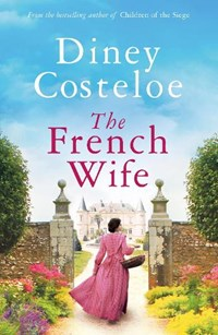 The French Wife | Diney Costeloe |