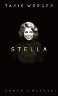Stella | Takis Würger |