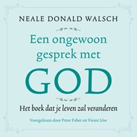 Een ongewoon gesprek met God | Neale Donald Walsch ; Lilli L'arronge |