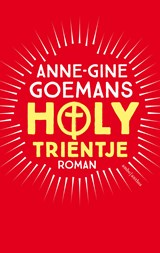 Holy Trientje   Anne-Gine Goemans   9789026334221