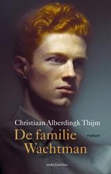 De familie Wachtman   Christiaan Alberdingk Thijm   9789026352508