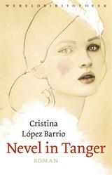 Nevel in Tanger | Cristina López Barrio | 9789028427686