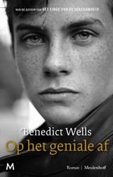 Op het geniale af   Benedict Wells   9789029093781