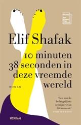 10 minuten 38 seconden in deze vreemde wereld   Elif Shafak   9789046826270