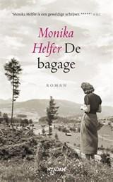 De bagage   Monika Helfer   9789046827550