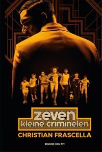Zeven kleine criminelen | Christian Frascella |
