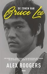 De zonen van Bruce Lee   Alex Boogers   9789048846313