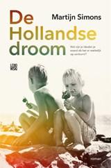De Hollandse droom   Martijn Simons   9789048853045
