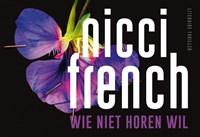 Wie niet horen wil   Nicci French  