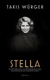 Stella   Takis Würger   9789056726232