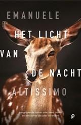 Het licht van de nacht   Emanuele Altissimo   9789056726416