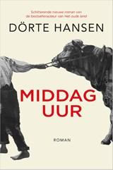 Middaguur | Dörte Hansen | 9789402702613
