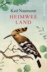Heimweeland | Kati Naumann | 9789402703368