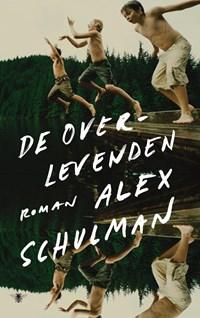 De overlevenden   Alex Schulman  