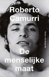 De menselijke maat   Roberto Camurri   9789403172804