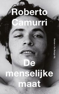 De menselijke maat | Roberto Camurri |