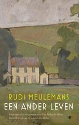 Een ander leven | Rudi Meulemans | 9789403183503