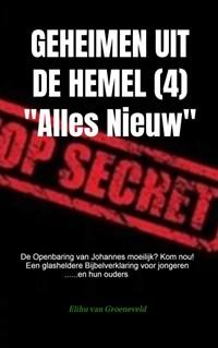 GEHEIMEN UIT DE HEMEL ( deel 4 ) | Elihu Van Groeneveld |