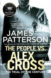 Alex cross The people vs. alex cross   James Patterson  