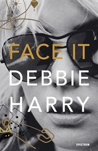 Face It   Deborah Harry  