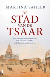 De stad van de tsaar | Martina Sahler |