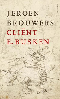 Cliënt E. Busken   Jeroen Brouwers  